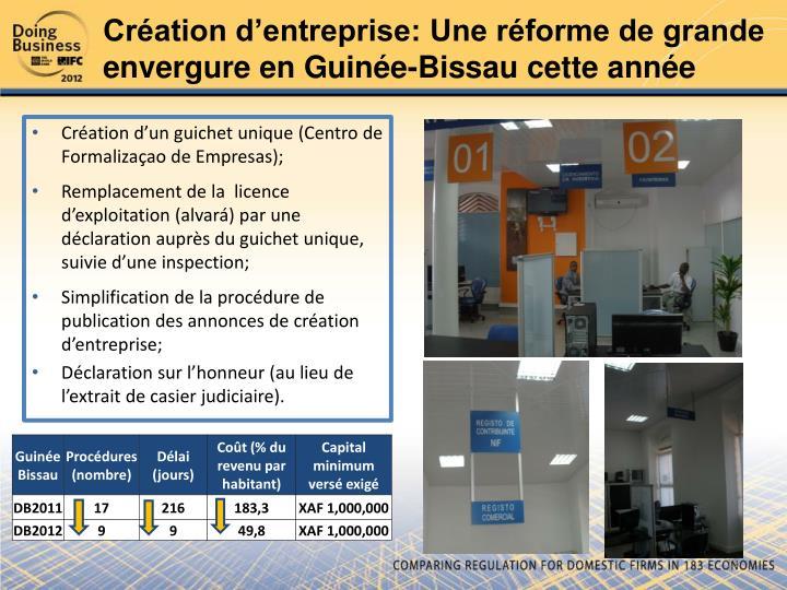 Création d'entreprise: Une réforme de grande envergure en Guinée-Bissau cette année