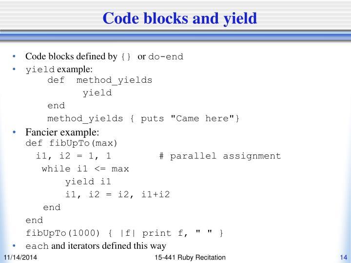 Code blocks and yield