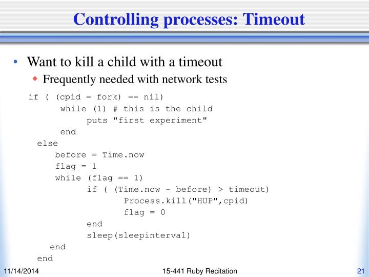 Controlling processes: Timeout