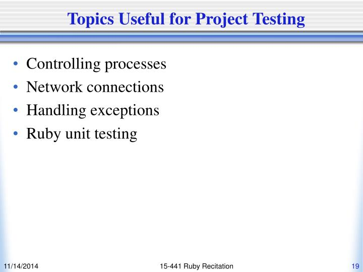 Topics Useful for Project Testing