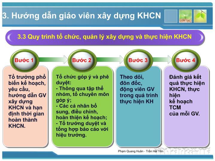 3.3 Quy trình tổ chức, quản lý xây dựng và thực hiện KHCN