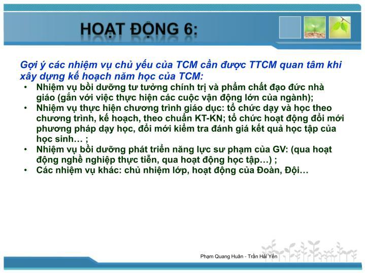 Gợi ý các nhiệm vụ chủ yếu của TCM cần được TTCM quan tâm khi xây dựng kế hoạch năm học của TCM: