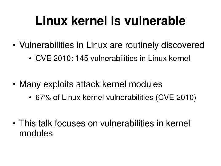 Linux kernel is vulnerable