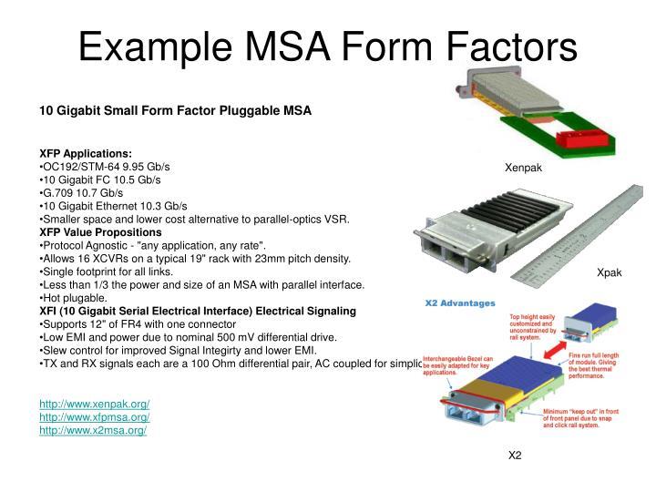 Example MSA Form Factors