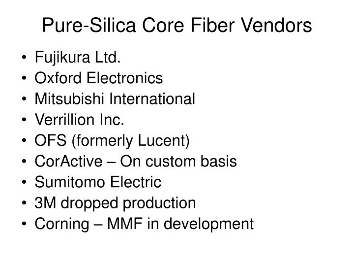 Pure-Silica Core Fiber Vendors