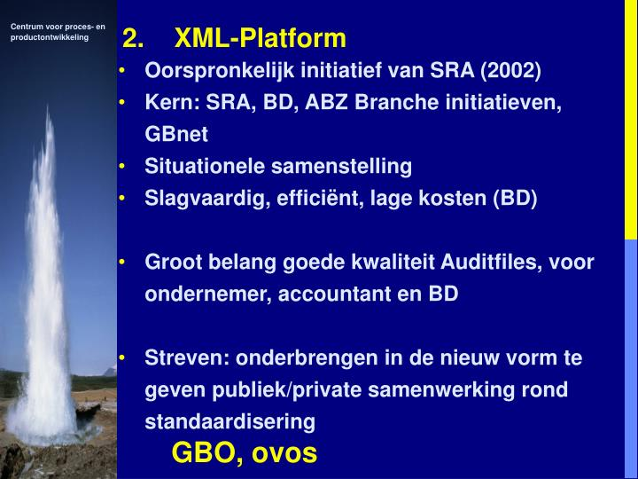 2.    XML-Platform