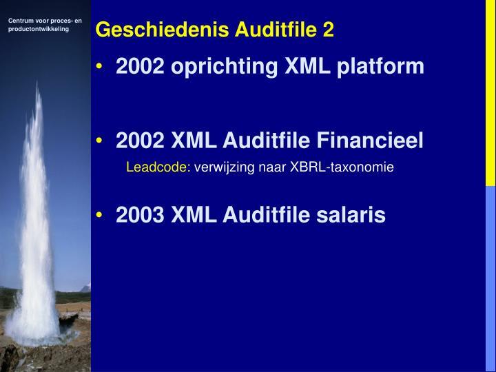 Geschiedenis Auditfile 2