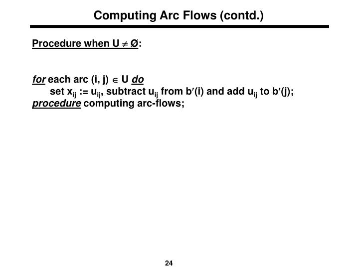 Computing Arc Flows (contd.)