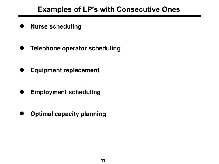 Examples of LP's with Consecutive Ones