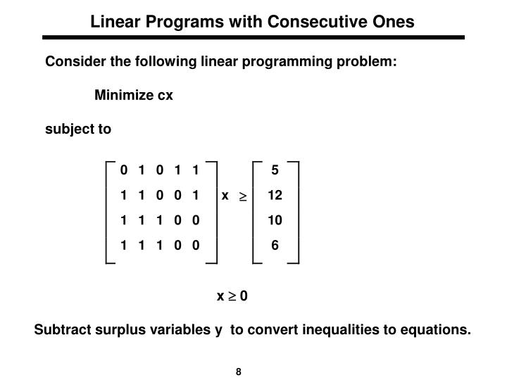 Linear Programs with Consecutive Ones