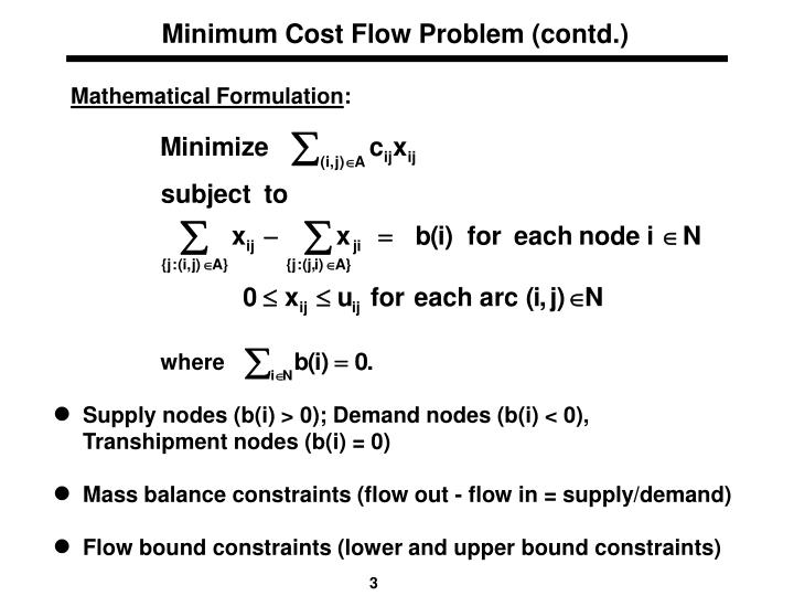 Minimum Cost Flow Problem (contd.)