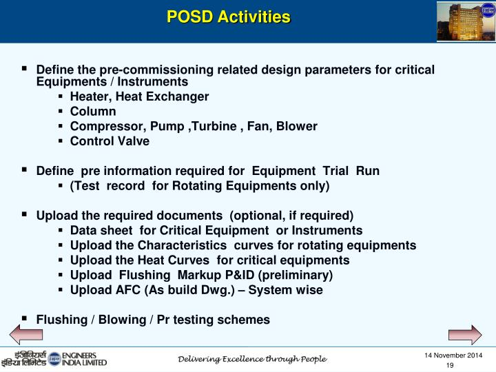 Define the pre-commissioning related design parameters for critical Equipments / Instruments