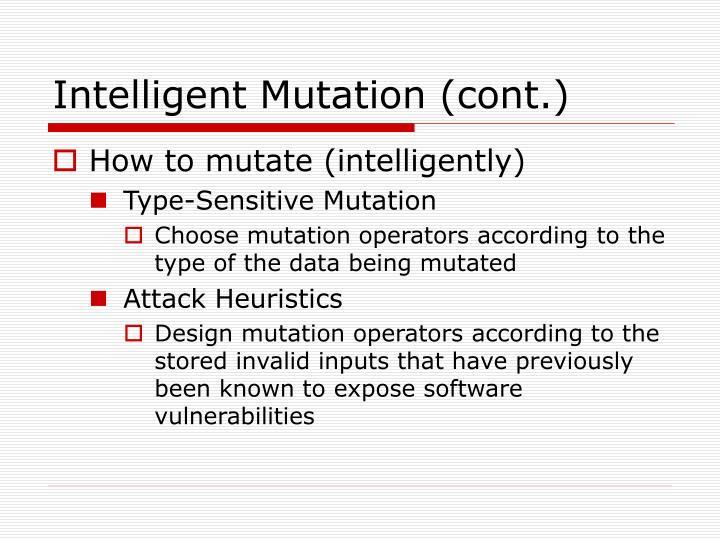 Intelligent Mutation (cont.)