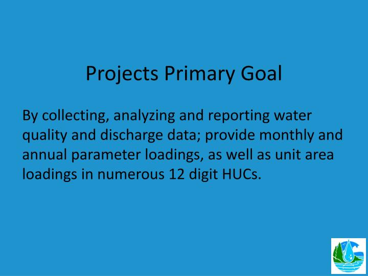 Projects Primary Goal