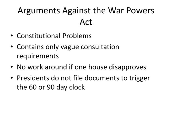 Arguments Against the War Powers Act