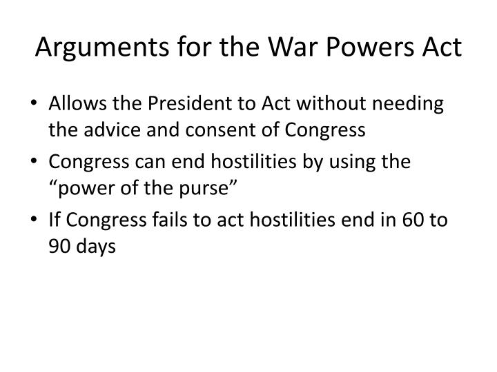Arguments for the War Powers Act