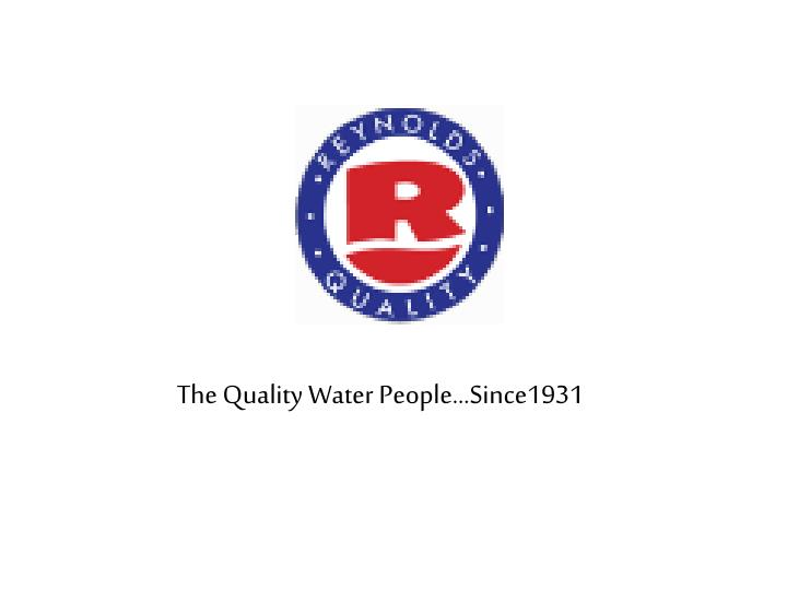 The Quality Water People…Since1931