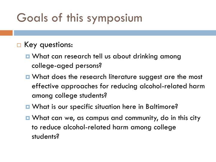 Goals of this symposium