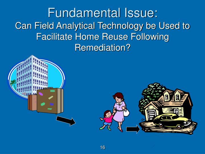 Fundamental Issue: