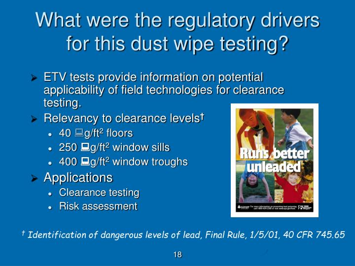 What were the regulatory drivers for this dust wipe testing?