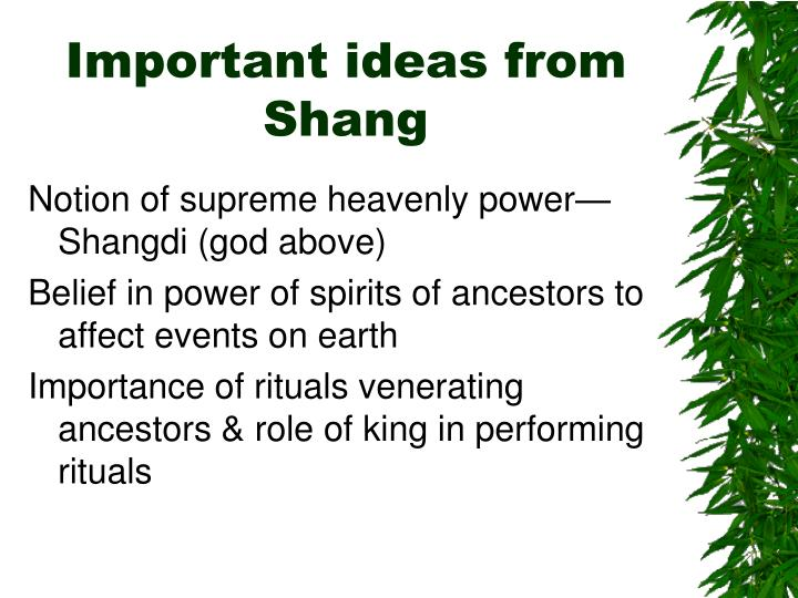 Important ideas from Shang