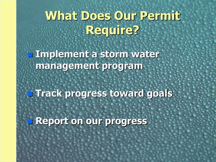 What Does Our Permit Require?