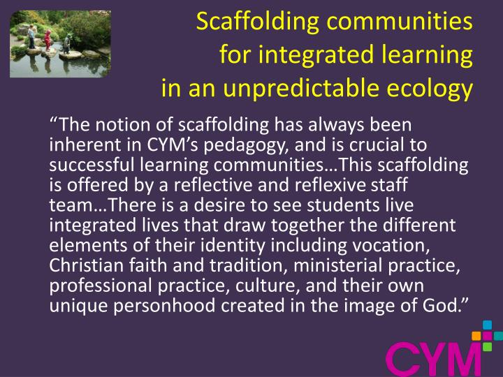 Scaffolding communities
