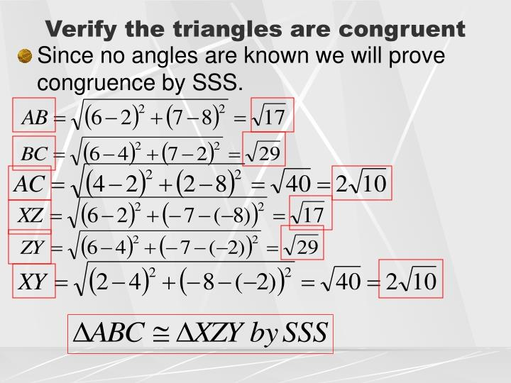 Verify the triangles are congruent
