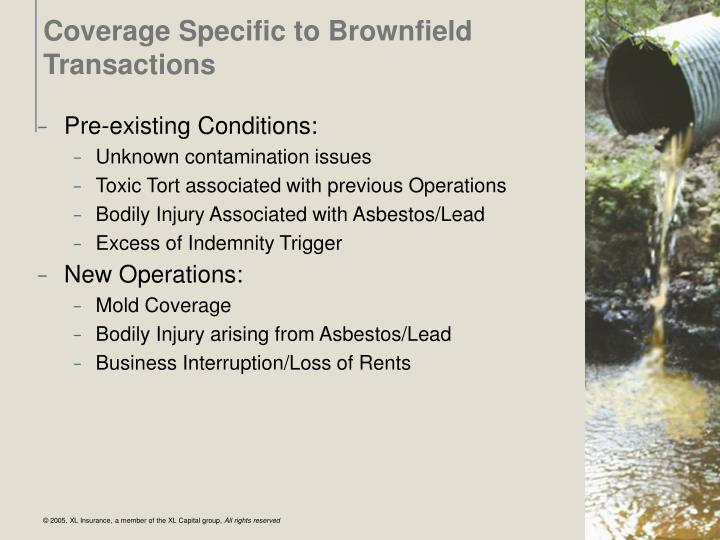 Coverage Specific to Brownfield Transactions