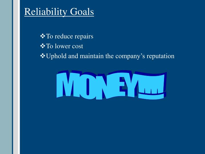 Reliability Goals