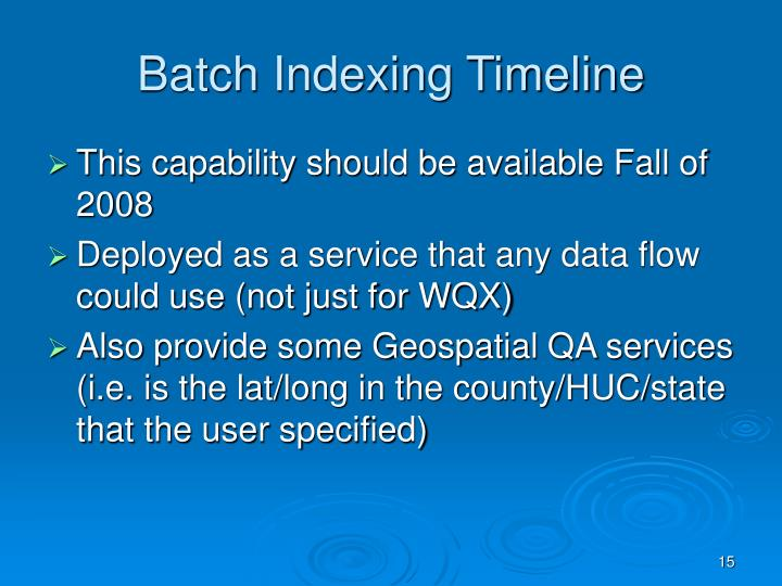 Batch Indexing Timeline