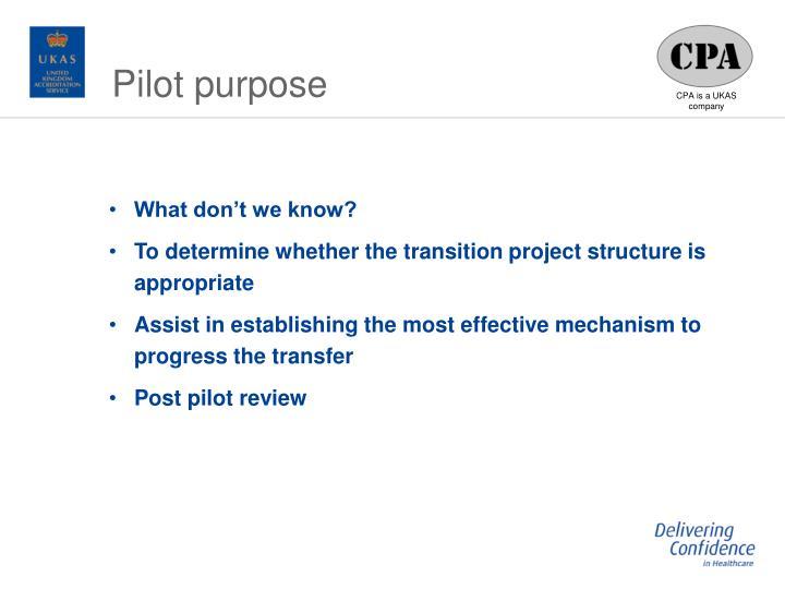 Pilot purpose