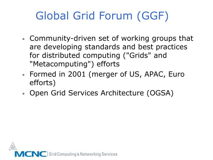 Global Grid Forum (GGF)