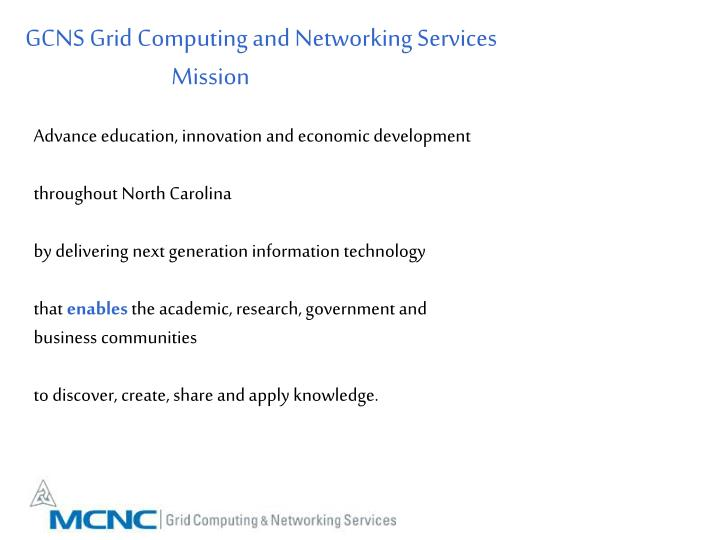 GCNS Grid Computing and Networking Services