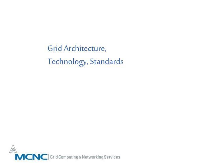 Grid Architecture,