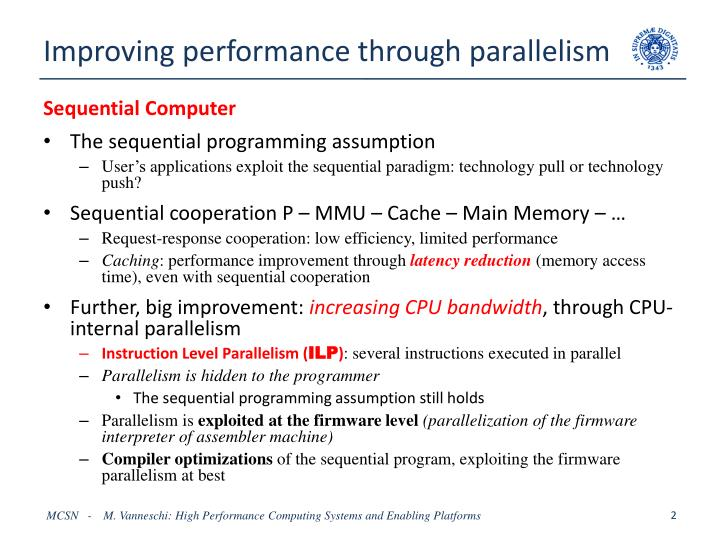 Improving performance through parallelism