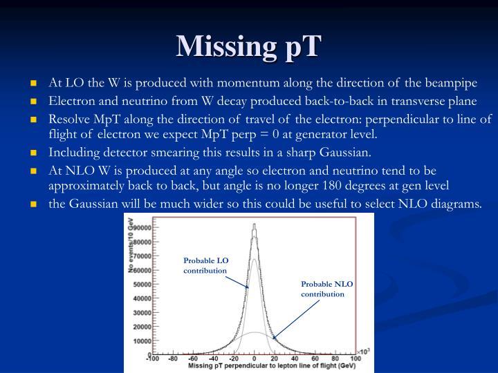 Missing pT