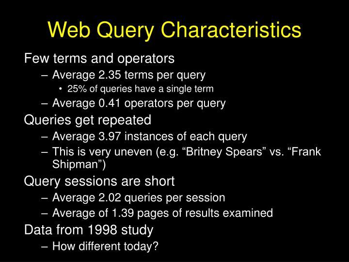 Web Query Characteristics