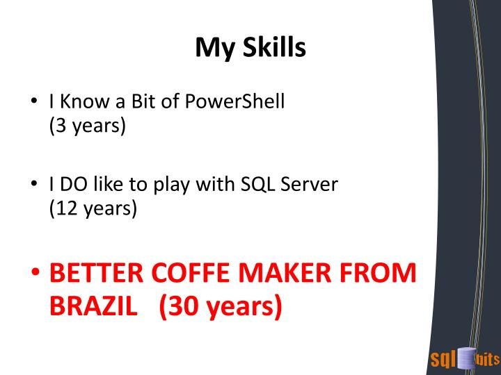 My Skills