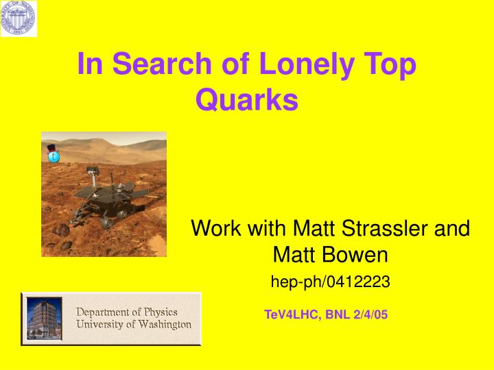 In search of lonely top quarks