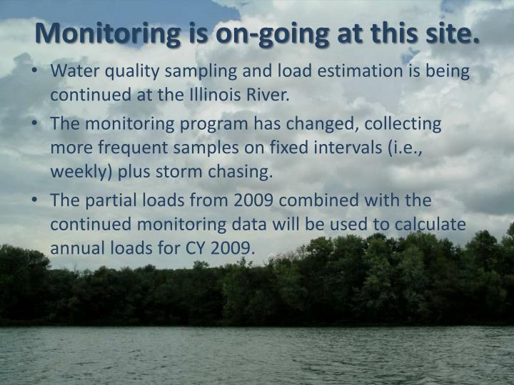 Monitoring is on-going at this site.