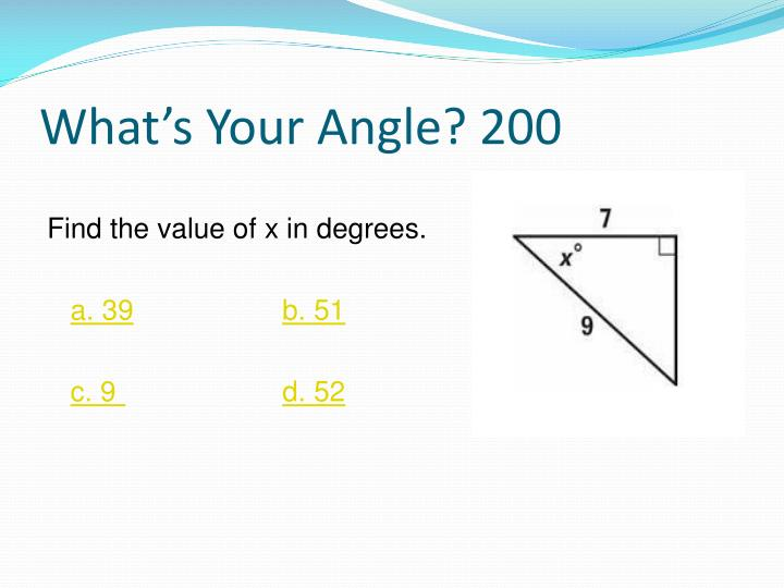 What's Your Angle? 200