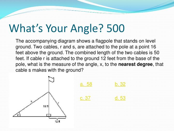 What's Your Angle? 500