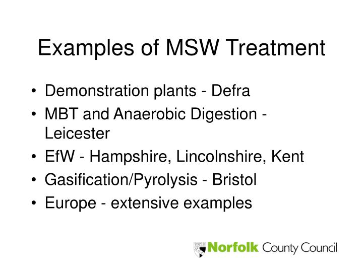 Examples of MSW Treatment