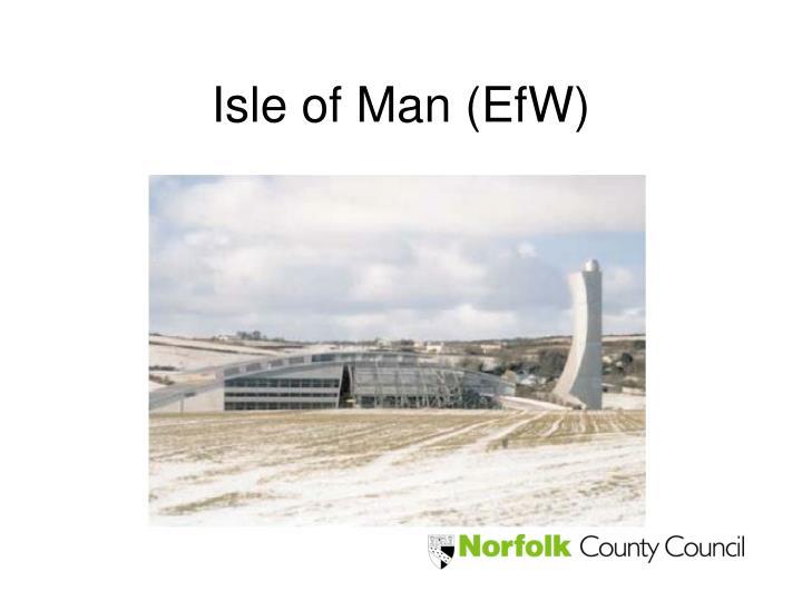 Isle of Man (EfW)