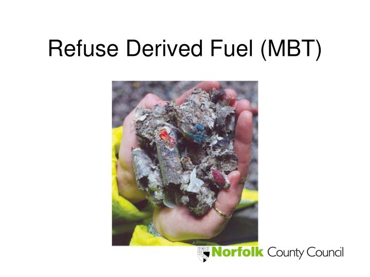 Refuse Derived Fuel (MBT)