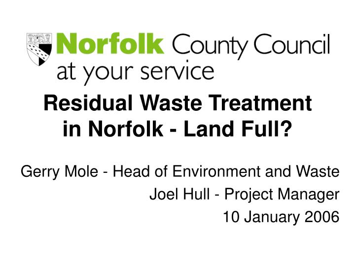 Residual Waste Treatment in Norfolk - Land Full?