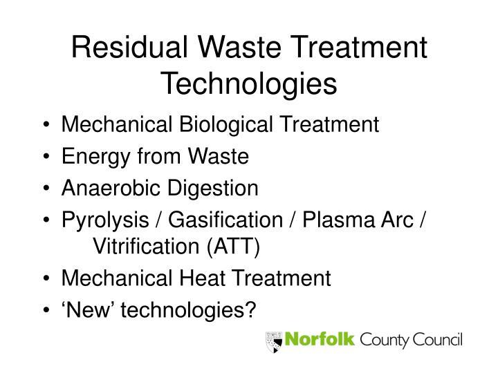 Residual Waste Treatment Technologies