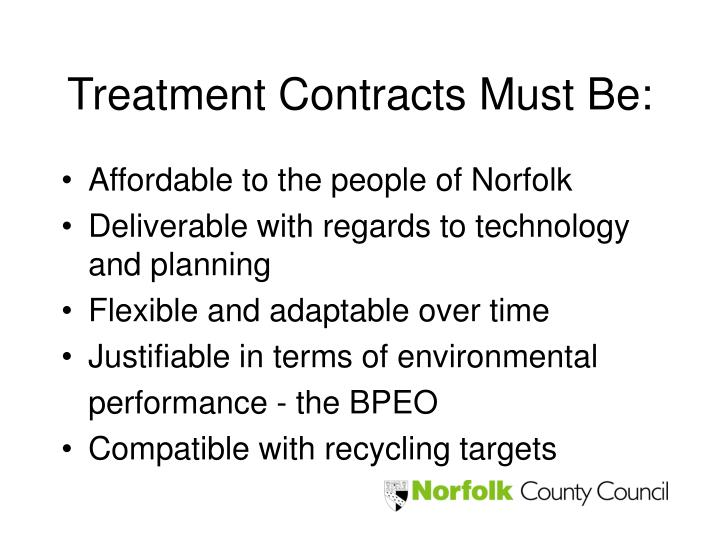 Treatment Contracts Must Be: