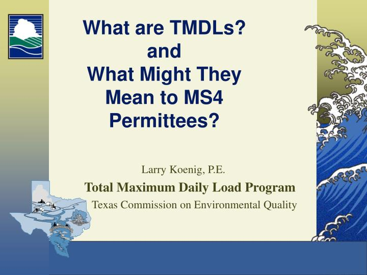 What are TMDLs?